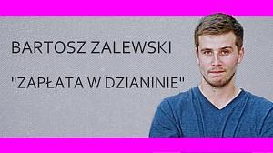 """BARTOSZ ZALEWSKI - """"Zapłata w dzianinie"""""""