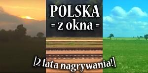 Polska z okna pociągów
