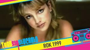 Tego się słuchało: Rok 1999