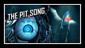 Portal - The Pit Song