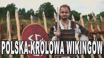 Polska Królowa Wikingów. Historia Bez Cenzury
