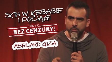 Skin w kebabie i pociągi - Abelard Giza