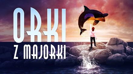 'Orki z Majorki'  (Official Video Clip)