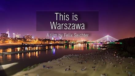 This is Warszawa - film Niemca, który zachwycił się naszą stolicą