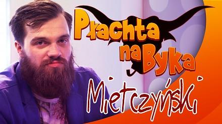 Płachta na Byka - Mietczyński