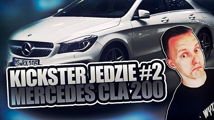 Mercedes CLA 200 + AMG Pakiet - Kickster jedzie #2
