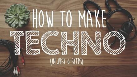 Jak zrobić techno w 6 krokach?