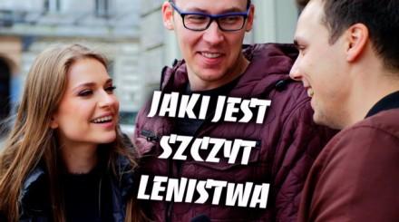 Śmieszne pogadanki z ludźmi - szczyt lenistwa