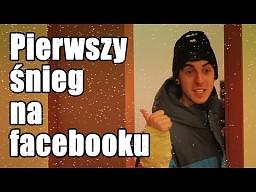 Wrzucanie zdjęć pierwszego śniegu na Facebooka