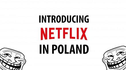 Netflix obwieszcza, że trafił do Polski