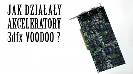 Jak działały akceleratory Voodoo?   arhn.edu