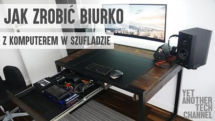 Jak zrobić stylowe biurko z komputerem w szufladzie