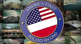 America First, Poland Second