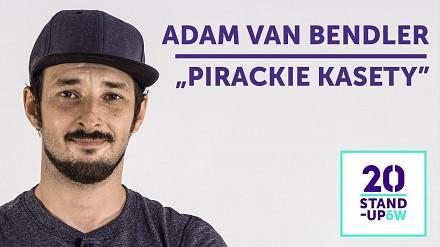 Adam Van Bendler - Pirackie kasety | 20 Stand-Upów
